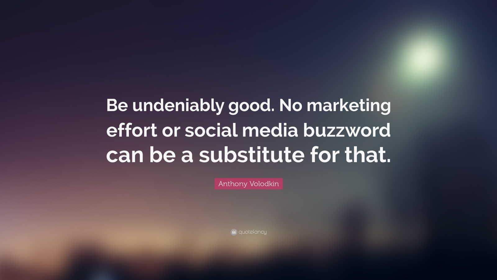 Industrial marketing inspirational quote