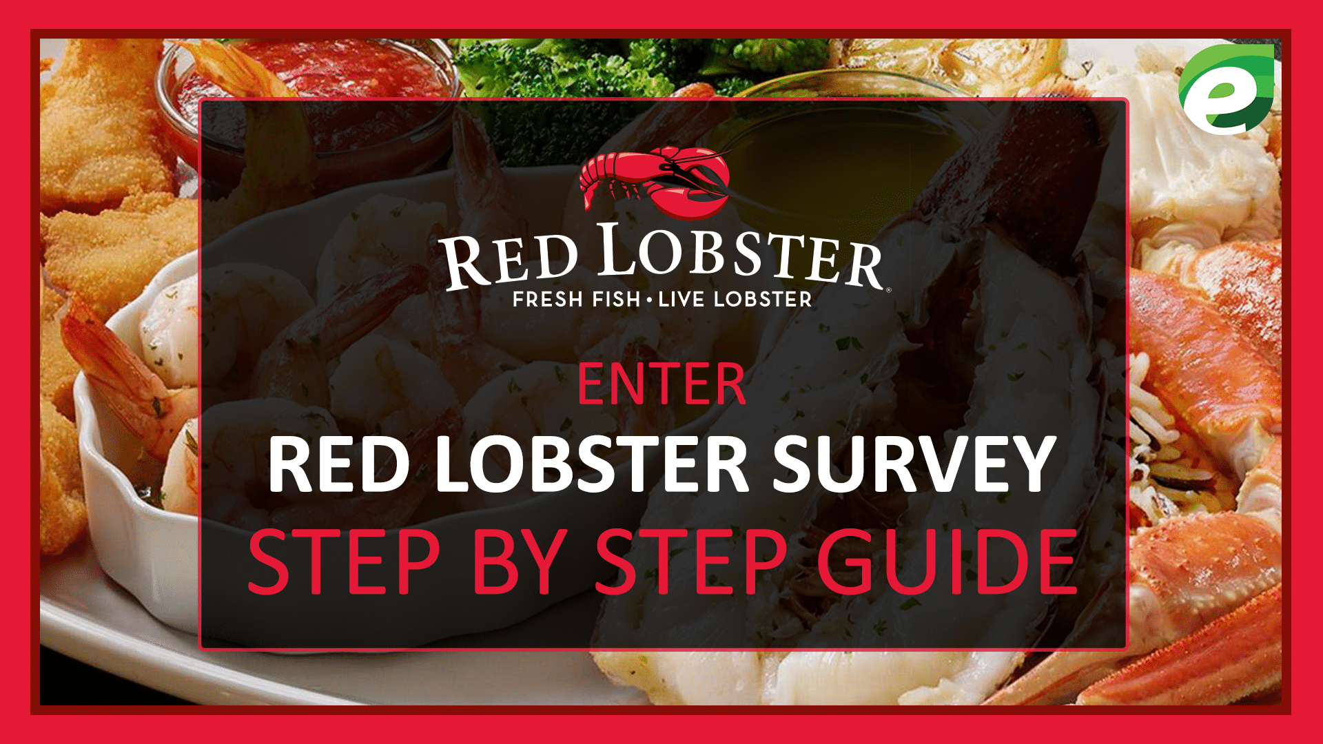 redlobstersurvey - Step_by_Step_Guide