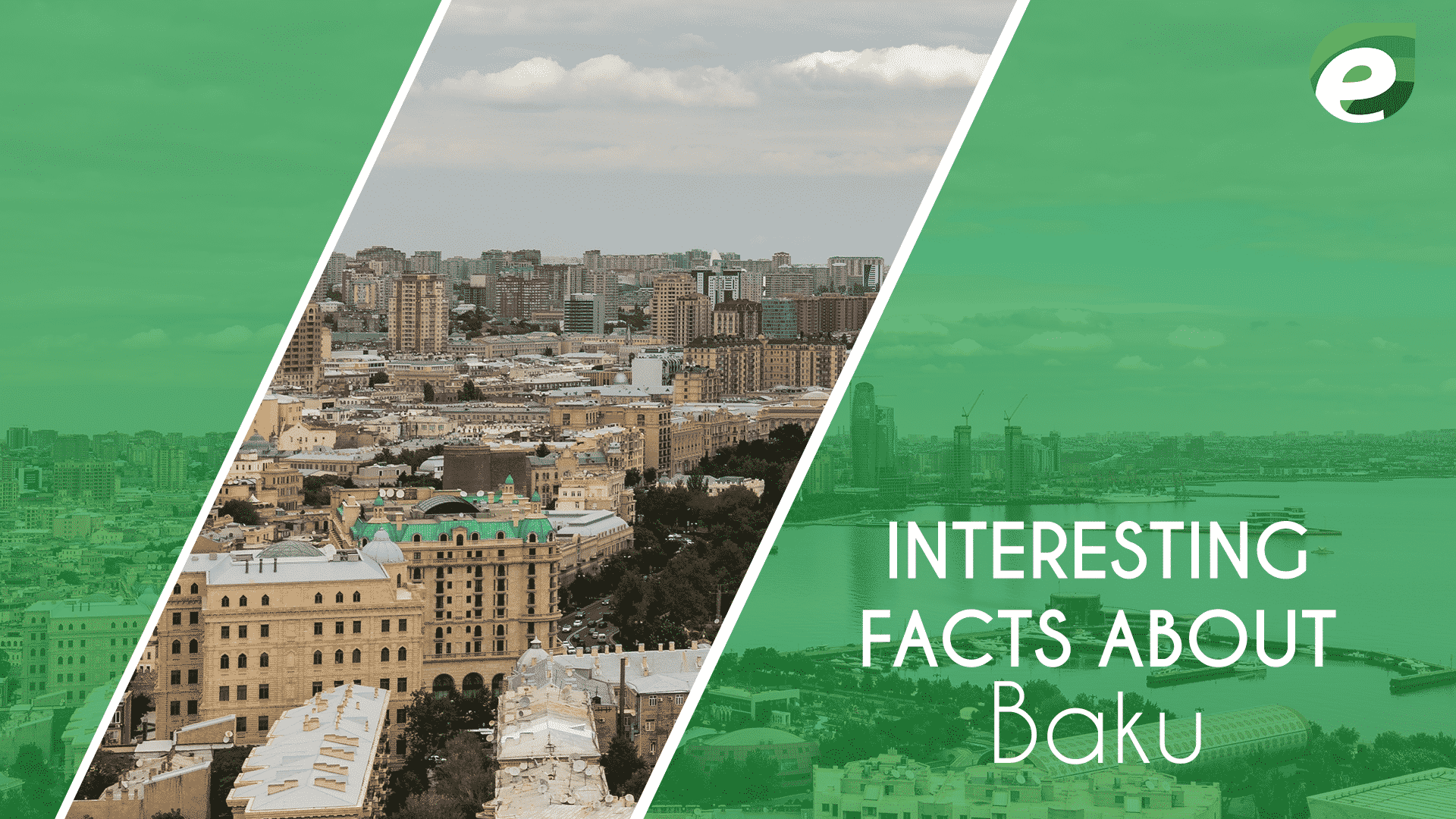 Baku- interesting facts