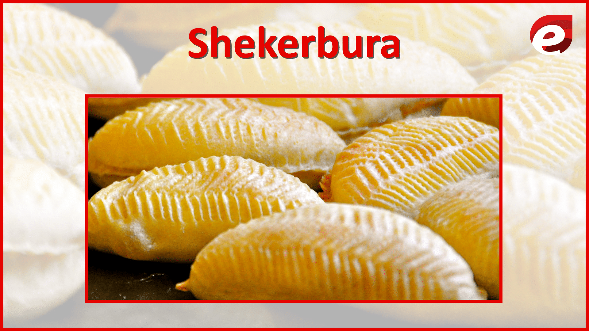 Azerbaijan food- shekerbura