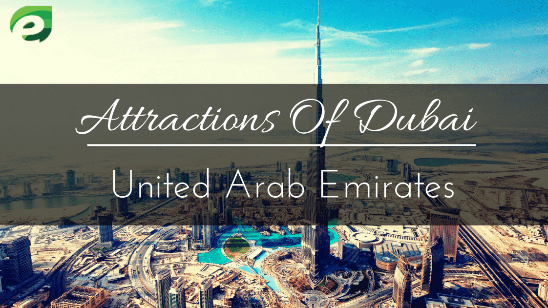 Attractions of dubai