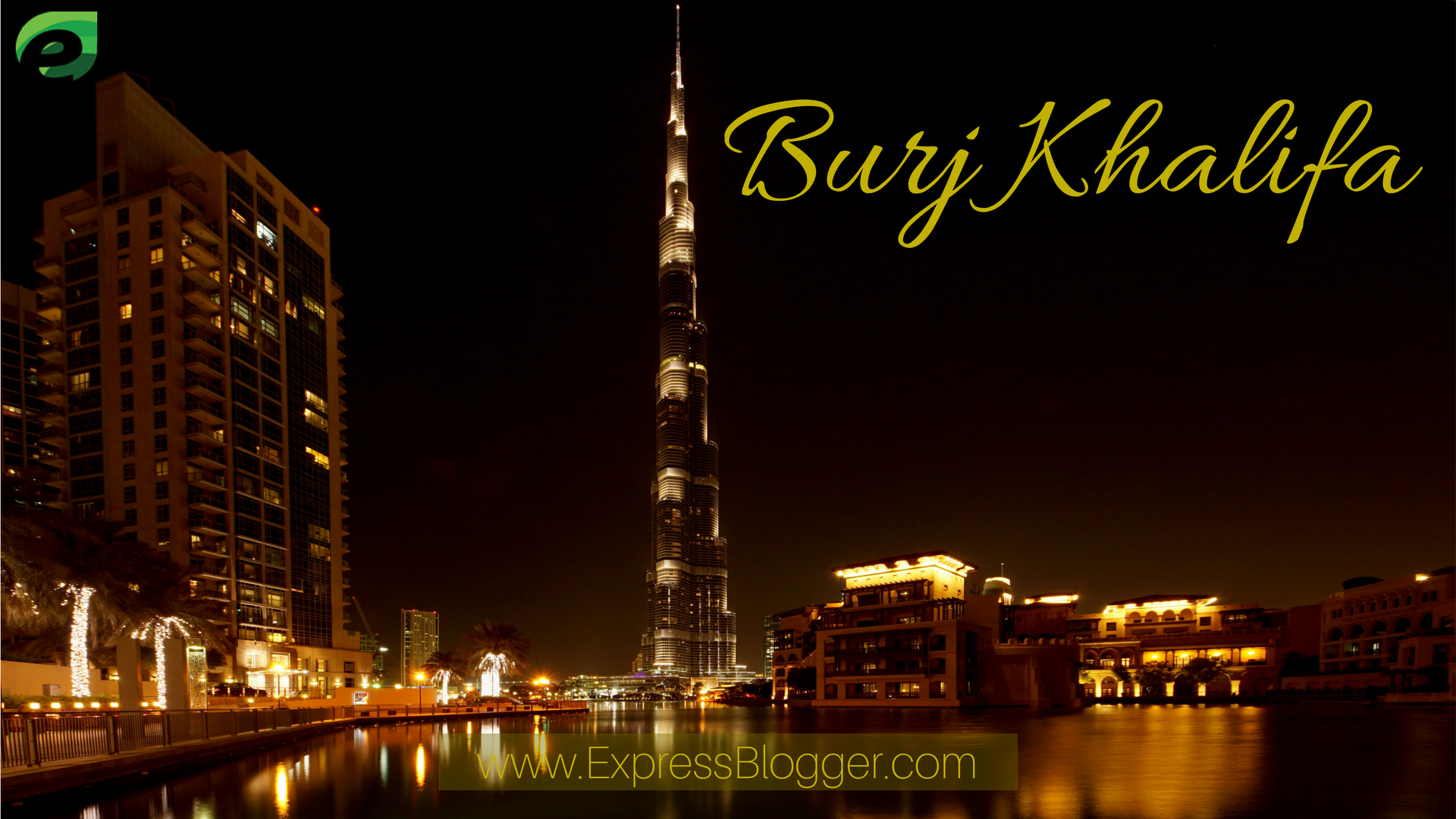 attractions in dubai - burj khalifa