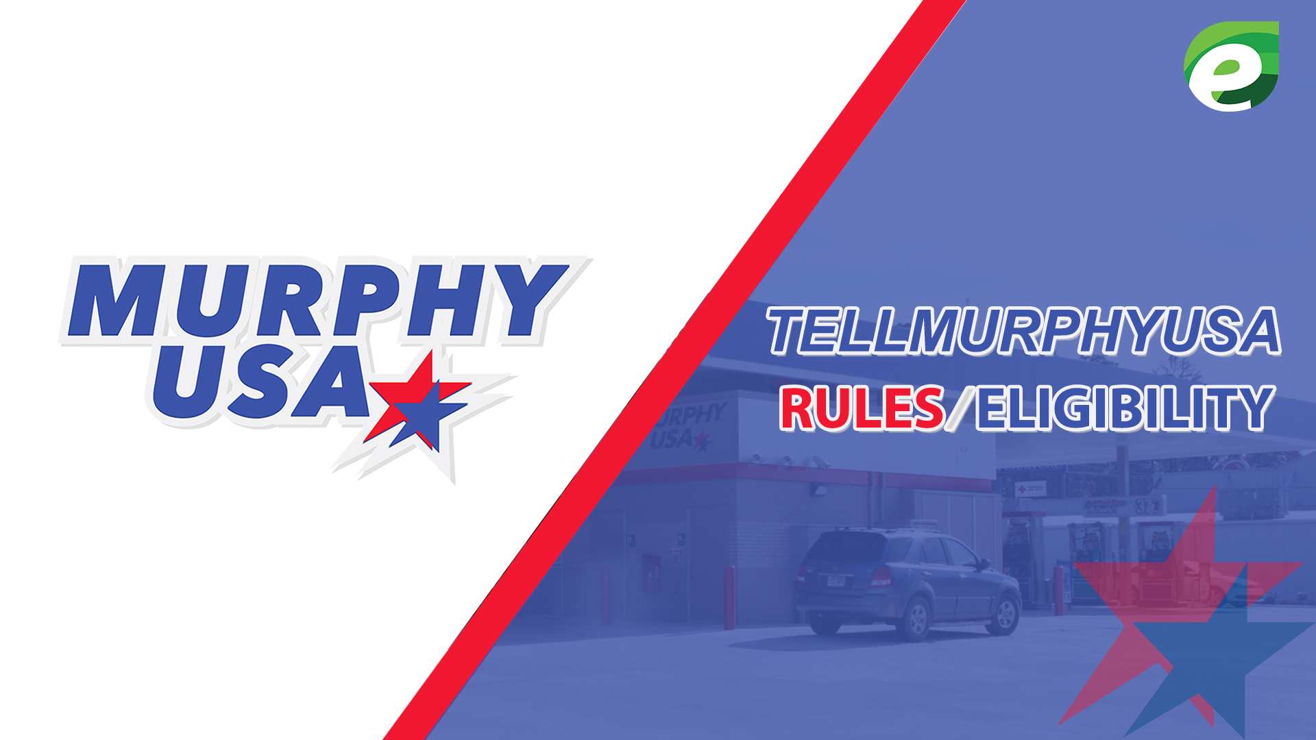 Tell murphy usa - rules/eligibility