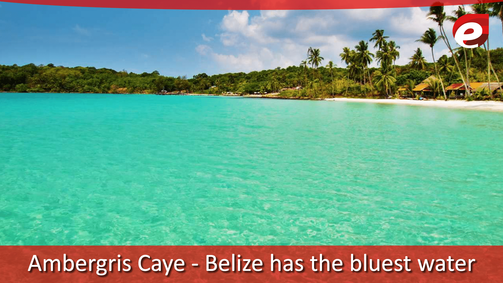 Bluest water in the world- Ambergris caye